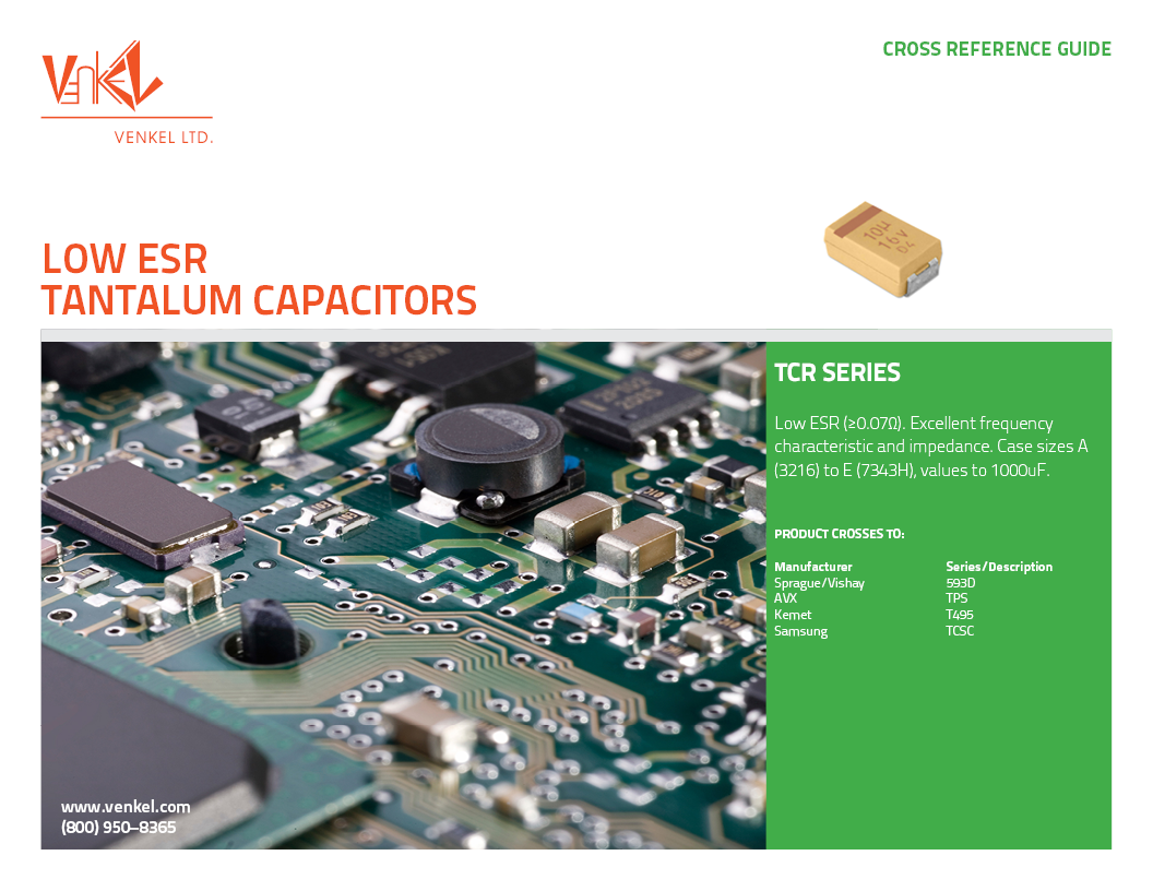 Low Esr Tantalum Capacitors Venkel Role Of In Electronic Circuit Cross Reference Guide